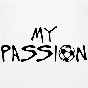 soccer football my passion quote sport Tops - Women's Premium Tank Top