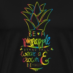 Be A Pineapple T-shirts - Premium-T-shirt herr