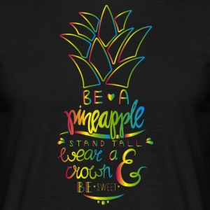 Be A Pineapple T-shirts - Herre-T-shirt