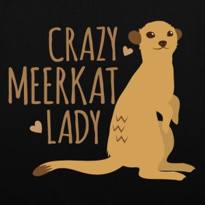 crazy meerkat lady Bags & Backpacks - Tote Bag