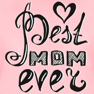 Best_Mom_ever T-Shirts - Frauen Premium T-Shirt