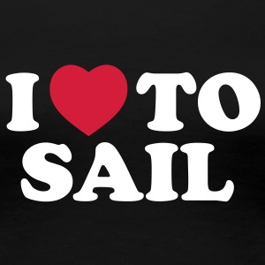 I love to sail - Women's Premium T-Shirt