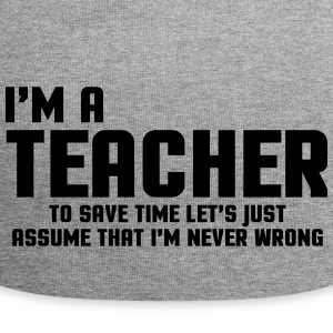 I'm A Teacher Funny Quote Caps & Hats - Jersey Beanie