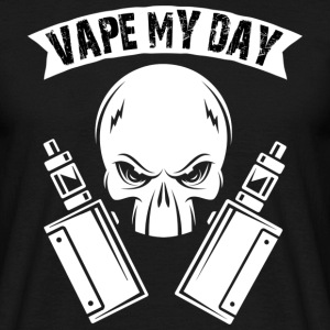 VAPE MY DAY - Männer T-Shirt