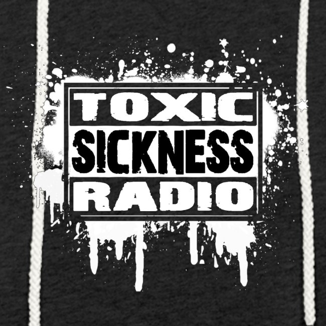 NEW Unisex Toxic Sickness Hoodie