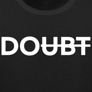 Don't doubt it. Do it! Sportbekleidung - Männer Premium Tank Top