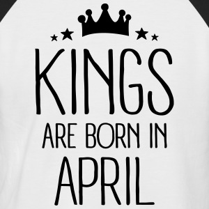 Kings Are Born In April Tee shirts - T-shirt baseball manches courtes Homme