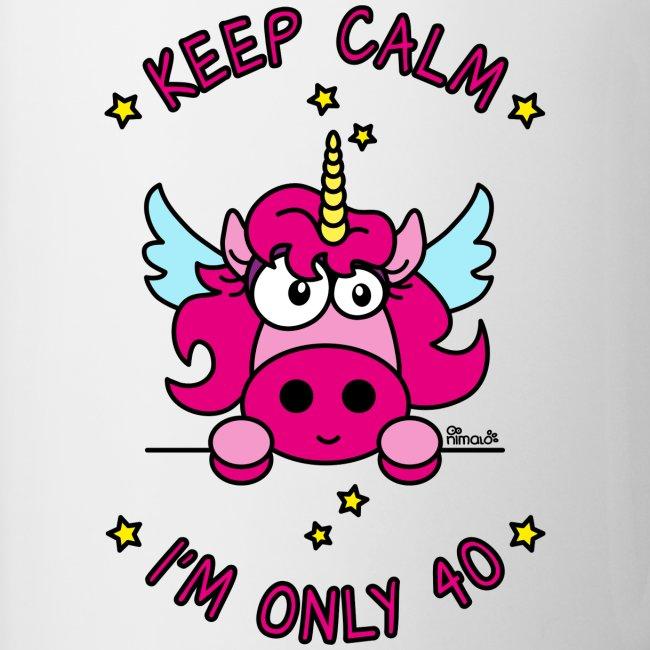 Tasse Licorne Keep Calm, I'm only 40 ans