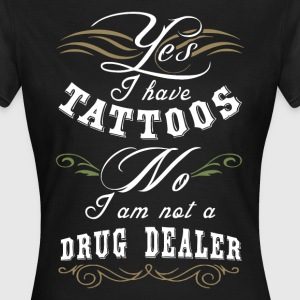 Not a Drug Dealer T-Shirts - Frauen T-Shirt