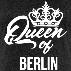 queen of berlin - Frauen Premium T-Shirt