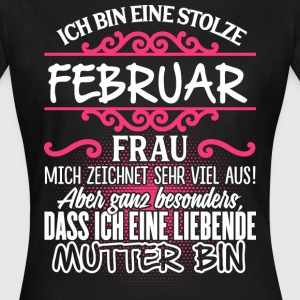 Februar - Liebende Mutter  - Frauen T-Shirt