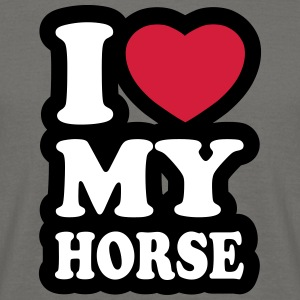 I love my horse  - Men's T-Shirt