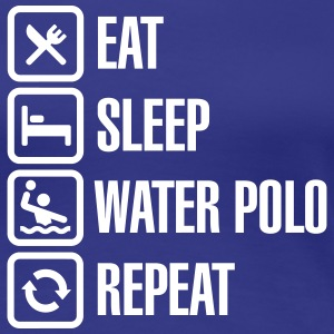 Eat Sleep Water Polo Repeat T-shirts - Vrouwen Premium T-shirt
