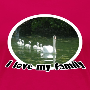 Love my family (Swans/Schwäne) - Frauen Premium T-Shirt