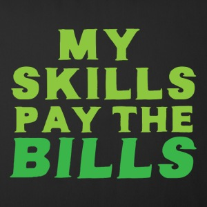 My skills pay the bills Other - Sofa pillow cover 44 x 44 cm
