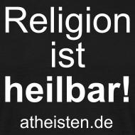 Motiv ~ Religion ist heilbar!