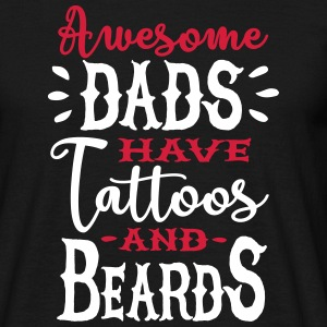 Awesome dads have tattoos and beards 2 clr T-shirts - Mannen T-shirt