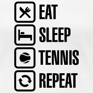 Eat Sleep Tennis Repeat T-Shirts - Frauen Premium T-Shirt
