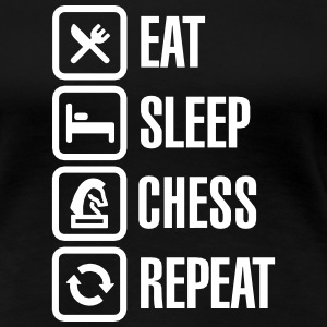 Eat Sleep Chess Repeat T-shirts - Dame premium T-shirt