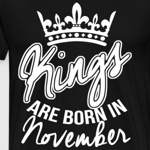 Born In November Birthday T-Shirts - Männer Premium T-Shirt