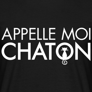 Appelle Moi Chaton Tee shirts - T-shirt Homme