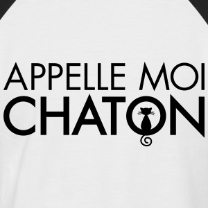 Appelle Moi Chaton Tee shirts - T-shirt baseball manches courtes Homme