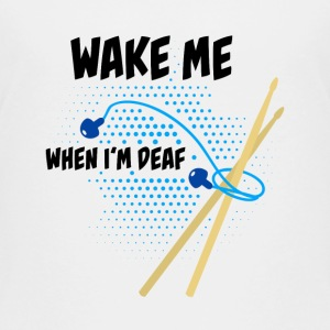 Drummer: Wake me when I'm deaf T-shirts - Teenager premium T-shirt