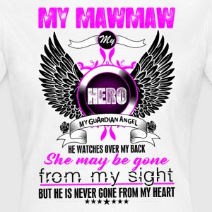 Mawmaw My Hero My Guardian Angel She Watches Over T-Shirts - Women's T-Shirt