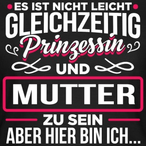 Mutter - Prinzessin - Frauen T-Shirt