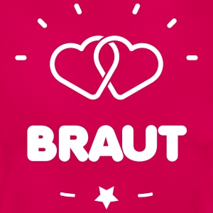 -BRAUT- T-Shirts - Frauen T-Shirt