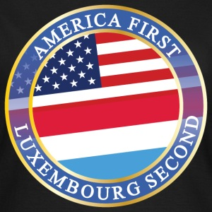 AMERICA FIRST LUXEMBOURG SECOND T-Shirts - Frauen T-Shirt