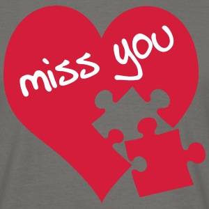 Miss you T-Shirts - Männer T-Shirt
