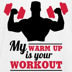 My warum up is your Workout Tops - Frauen Tank Top von Bella