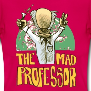 the mad professor - Frauen T-Shirt
