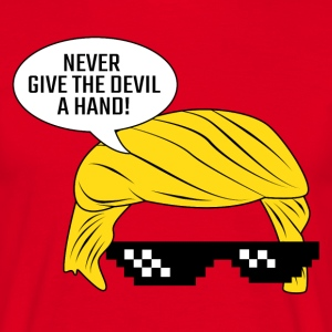 Never Give The Devil a Ha T-Shirts - Männer T-Shirt