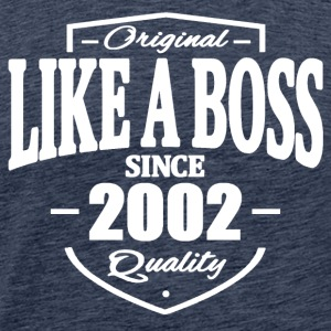Like A Boss Since 2002 Tee shirts - T-shirt Premium Homme