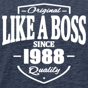 Like A Boss Since 1988 T-Shirts - Men's Premium T-Shirt