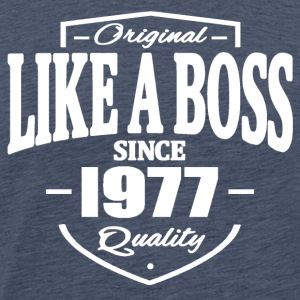 Like A Boss Since 1977 T-Shirts - Men's Premium T-Shirt