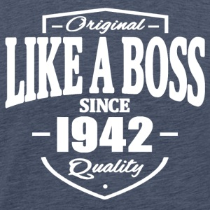 Like A Boss Since 1942 Tee shirts - T-shirt Premium Homme