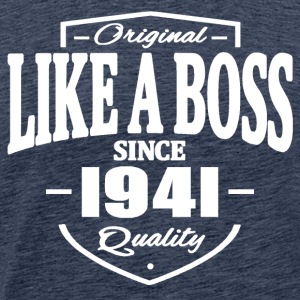 Like A Boss Since 1941 Tee shirts - T-shirt Premium Homme