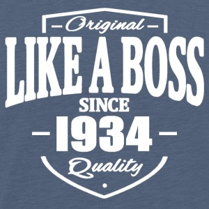Like A Boss Since 1934 Tee shirts - T-shirt Premium Homme