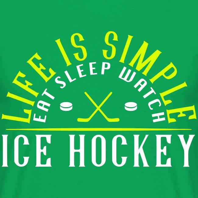 Eat Sleep Watch Ice Hockey Men's T-Shirt