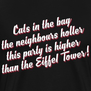 This party is higher than the Eiffel Tower - full  - Männer Premium T-Shirt