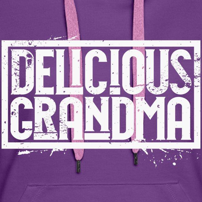 "Frauen Hoodie - ""Delicious Grandma White"""