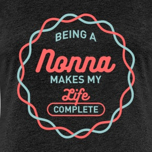 Being Nonna T-shirt - Women's Premium T-Shirt