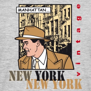 NEW, YORK, NEW YORK... - Men's T-Shirt