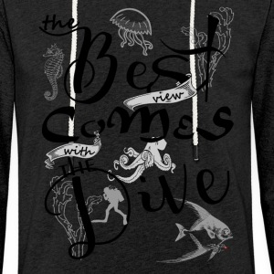 The best view comes with the dive-2017 Pullover & Hoodies - Leichtes Kapuzensweatshirt Unisex