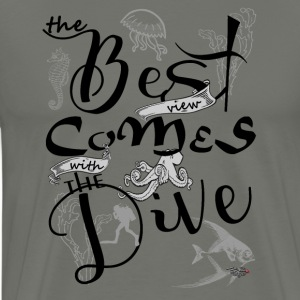 The best view comes with the dive-2017 T-Shirts - Männer Premium T-Shirt