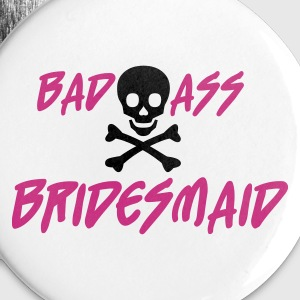 Hvit Bad Ass Bridesmaid Buttons / merkelapper - Stor pin 56 mm