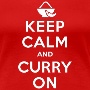 Keep calm and curry on T-shirts - Vrouwen Premium T-shirt